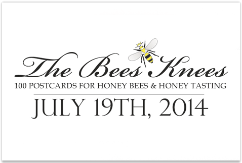 The Bees Knees: 100 Postcards For Honey Bees – July 19th, 2014