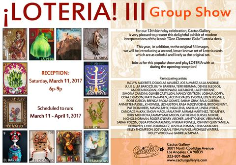 LOTERIA III -Cactus Gallery: March 11th, 2017