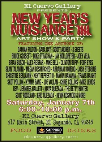 New Year's Nuisance 5 – El Cuervo Gallery: January 7th, 2017